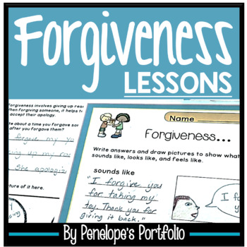FORGIVENESS Worksheets and Lessons - Character Education