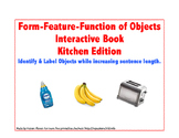 Form Feature Function of Objects Interactive Book- Kitchen Vocabulary