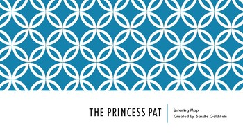 "Form Lesson Plan and Listening Map - ""The Princess Pat"""