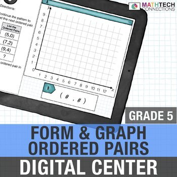 Form and Graph Ordered Pairs - 5th Grade Digital Math Center