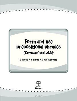 Form and Use Prepositional Phrases (Common Core L.4.1e)