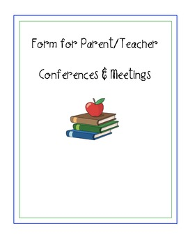 Form for Parent-Teacher Conference Notes