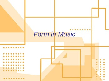Form in Music PowerPoint