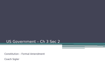 Formal Amendment of Constitution American Government - McG