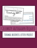 Formal Business Letter Project: Celebrity Autograph Request