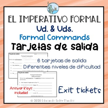 Formal Commands Exit Slips Spanish