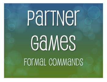 Spanish Formal Commands Partner Games