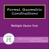 Formal Geometric Constructions Multiple Choice Test