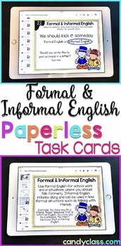 Formal & Informal English Digital Task Cards -Paperless for Google Classroom Use