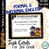 Formal  and Informal Language Task Cards -Digital for Google Classroom Use