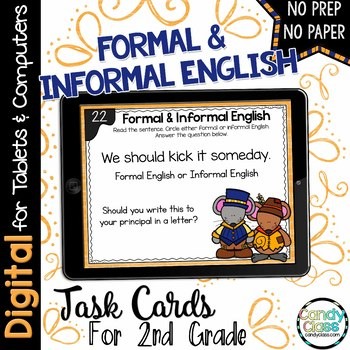 Formal  and Informal Language Task Cards -Digital for Google Classroom Use