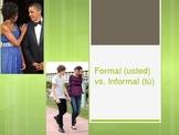 Formal Usted v. Tu Informal PPT