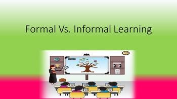 Formal Vs Informal Learning Lesson