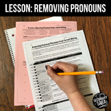 Formal Writing Mini-Lesson: Removing Pronouns from Sentences