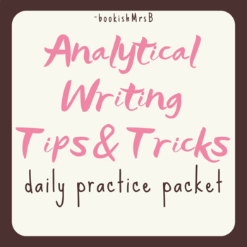 Analytical Writing Practice Packet