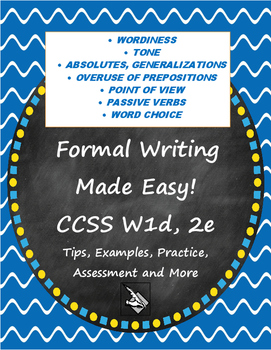 Expository Writing Guide CCSS W1d, 2e Formal Style Tips, E