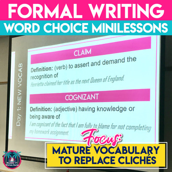 Formal Writing Word Choice Mini Lessons: Revising Cliches with Mature Vocabulary