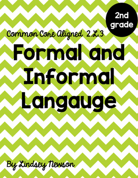 Formal and Informal Langauge