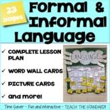 Formal and Informal Language