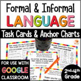 Formal and Informal Language Activities - Task Cards and Anchor Charts