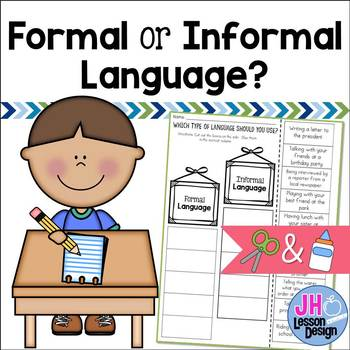 Formal and Informal Language: Cut and Paste Sorting Activity