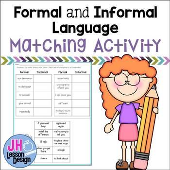 Formal and Informal Language: Matching Activity