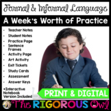 Formal and Informal Language Week Long Lessons! Common Core Aligned L4.3c