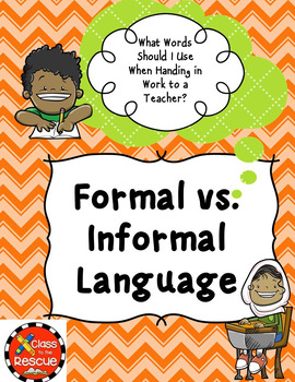 Formal vs. Informal Language