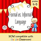 Formal vs. Informal Language Game/Sort Pack (INC. DIGITAL