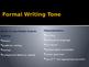 Formal vs Informal Tone (PowerPoint)