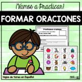 Formar Oraciones   Spanish Sentence Practice