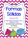 Formas Sólidas Spanish - Solid Shapes