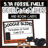 Formation of Fossil Fuels 5.7A -Google Slides Interactive