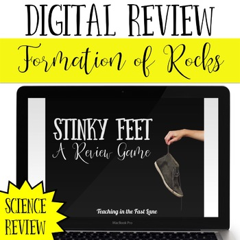 Formation of Fossil Fuels and Sedimentary Rock Review Game Stinky Feet