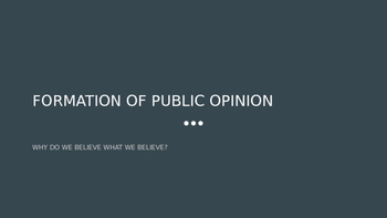 Formation of Public Opinion Powerpoint