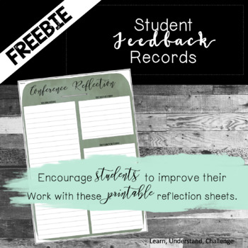 Formative Assessment Feedback - Student Conference Reflection Sheet