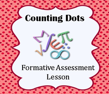 Formative Assessment Lesson: Counting (Dots in Various Arr