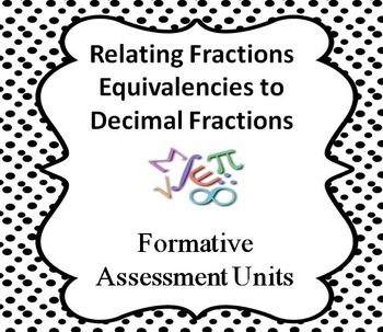Formative Assessment Lesson: Relating Fractions Equivalencies Decimal Fractions