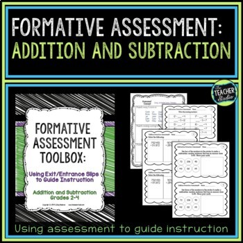 Formative Assessment Toolbox:  Addition and Subtraction Gr