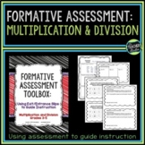 Formative Assessment Toolbox:  Multiplication and Division Grades 3-5