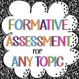 Quick Formative Assessment (Exit slip) FOR ANY CLASS