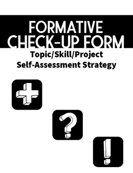 Formative Check-up Form: Self-Assessment Strategy