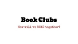 Forming Book Clubs