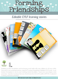 EYLF Forming Friendships Editable Pack