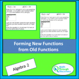 Algebra 2 - Forming New Functions from Old Functions
