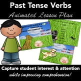 Past Tense Verbs - Lesson - (end in consonant, ie, oe, ue ,  y, vowels +y)