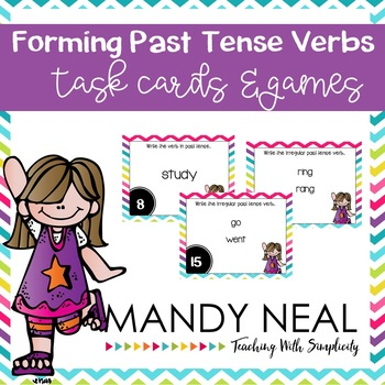 Forming Past Tense Verbs Grammar Task Cards, Games, and Centers