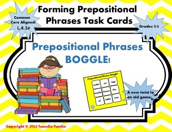 Forming Prepositional Phrases Boggle! Common Core Aligned Task Cards!
