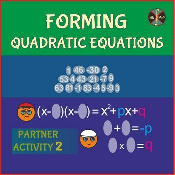 Quadratic Equations - forming  by factoring & Vieta's formulas -Partner Activity