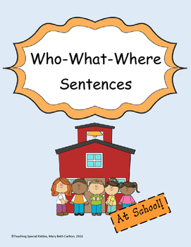 Forming Who-What-Where Sentences Adapted Book for Non-Writers